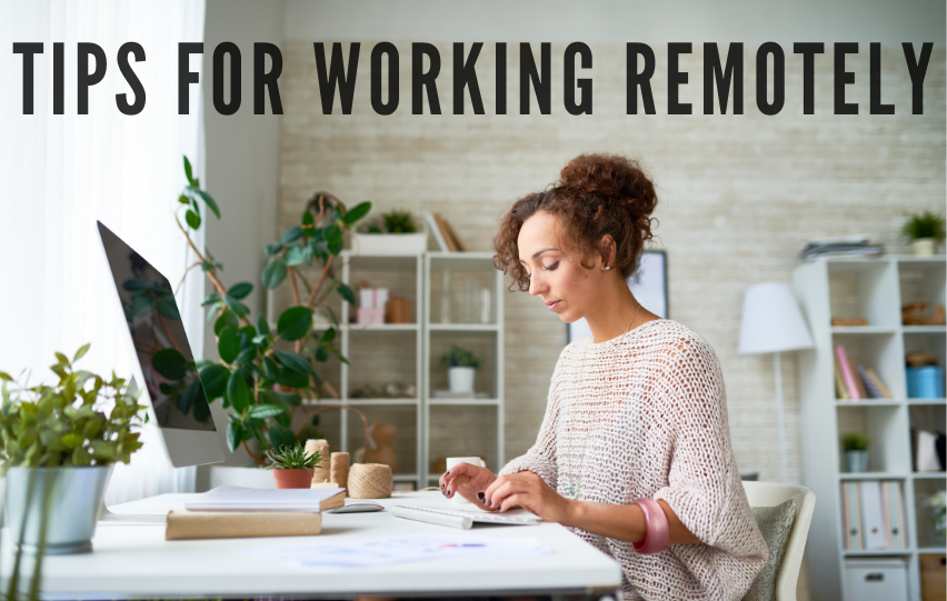See These Tips for Working Remotely